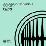 Quizzow, AstroSonic & Object Y – Escape