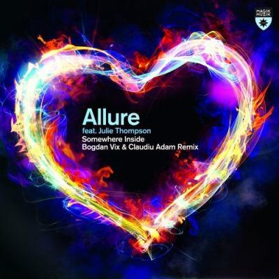 Allure feat. Julie Thompson - Somewhere Inside (Bogdan Vix & Claudiu Adam Remix)