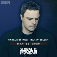 Global DJ Broadcast (28.05.2020) with Markus Schulz & Danny Cullen
