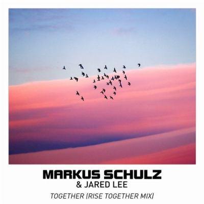 Markus Schulz & Jared Lee - Together