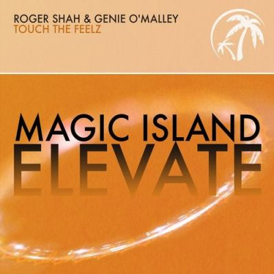 Roger Shah & Genie O'Malley - Touch The Feelz