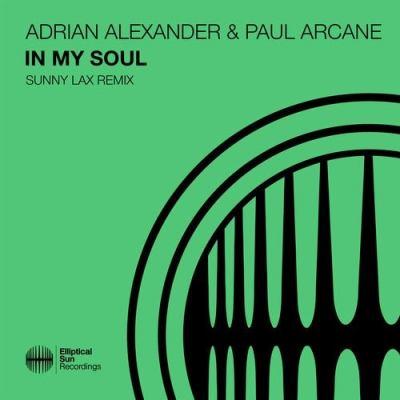 Paul Arcane & Adrian Alexander - In My Soul (Sunny Lax Remix).jpg