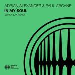 Paul Arcane & Adrian Alexander – In My Soul (Sunny Lax Remix)