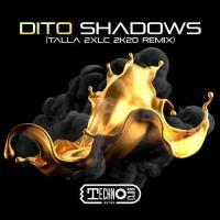 Dito - Shadows (Talla 2XLC 2K20 Remix)