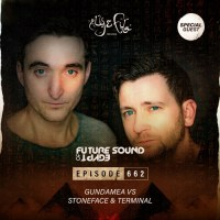 Future Sound of Egypt 662 (12.08.2020) with Gundamea vs. Stoneface & Terminal