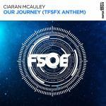 Ciaran McAuley – Our Journey (TFSFX Anthem)