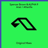 Spencer Brown & ALPHA 9 - Ariel / Afterlife
