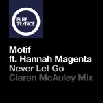 Motif feat. Hannah Magenta – Never Let Go (Ciaran McAuley Remix)