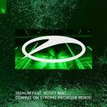 Signum feat. Scott Mac – Coming On Strong (ReOrder Remix)