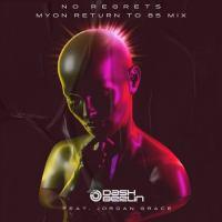 Dash Berlin feat. Jordan Grace - No Regrets (Myon Return to 85 Mix)