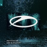 Protoculture – Lost In Isolation