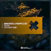 Sarah Russell & Philippe El Sisi - You Are (Steve Dekay Remix)