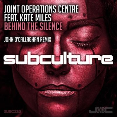 Joint Operations Centre feat. Kate Miles - Behind the Silence (John O'Callaghan Remix)