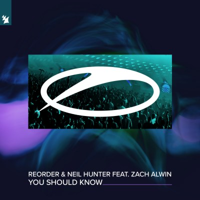 ReOrder & Neil Hunter feat. Zach Alwin - You Should Know