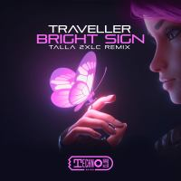 Traveller - Bright Sign (Talla 2XLC Remix)
