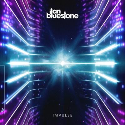 ilan Bluestone - Impulse