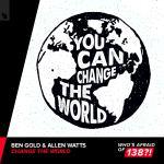 Ben Gold & Allen Watts – Change The World