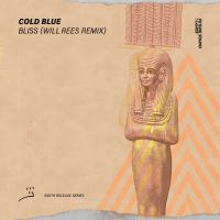 Cold Blue - Bliss (Will Rees Remix)