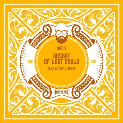 Madis - Desert Of Lost Souls (Alex M.O.R.P.H. Remix)