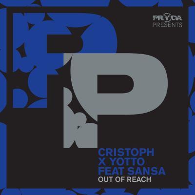 Cristoph X Yotto feat. Sansa - Out Of Reach