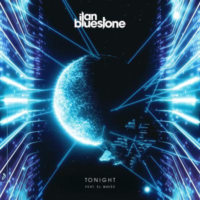 ilan Bluestone feat. EL Waves - Tonight