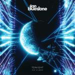 ilan Bluestone feat. EL Waves – Tonight