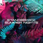 STANDERWICK – Summer Nights