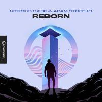 Nitrous Oxide & Adam Stodtko - Reborn