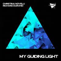 Christina Novelli & Richard Durand - My Guiding Light