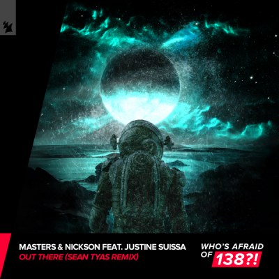 Masters & Nickson feat. Justine Suissa - Out There (Sean Tyas Remix)