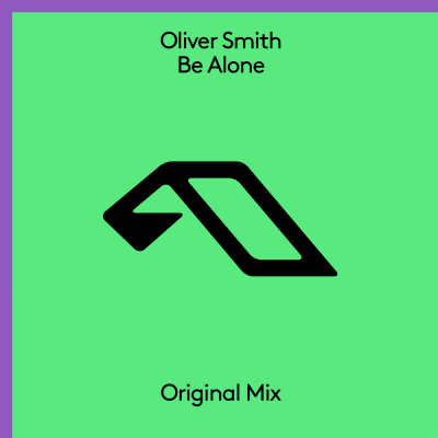 Oliver Smith - Be Alone