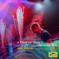 A State Of Trance 1038 ADE Special