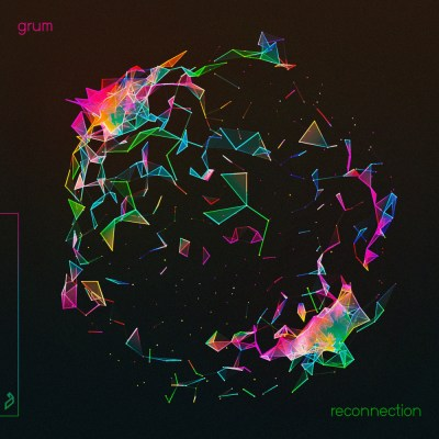 Grum - Reconnection EP