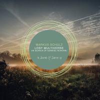 Markus Schulz - Lost Multiverse (Markus Schulz In Search Of Sunrise Rework)