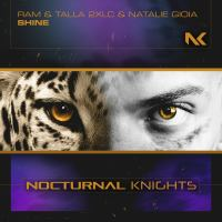 RAM, Talla 2XLC & Natalie Gioia - Shine