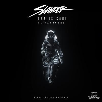 SLANDER feat. Dylan Matthew - Love Is Gone (Armin van Buuren Remix)