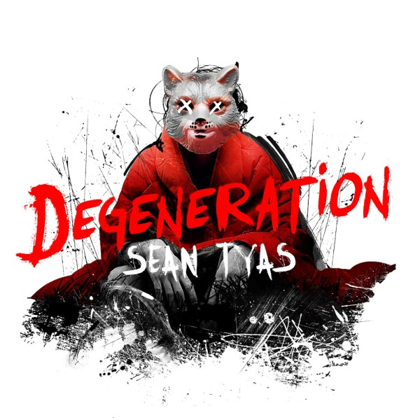 Sean Tyas - Degeneration