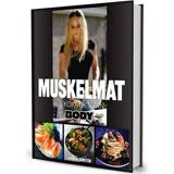 Boken muskelmat skriven av Hannah Runsten