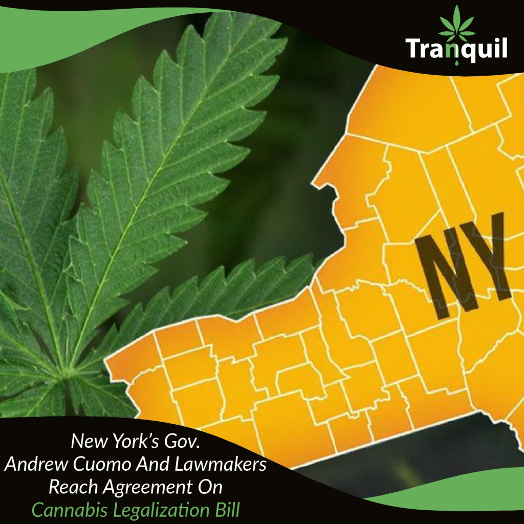 New York's Gov. Cuomo and Lawmakers Reach Agreement On Cannabis Legalization Bill