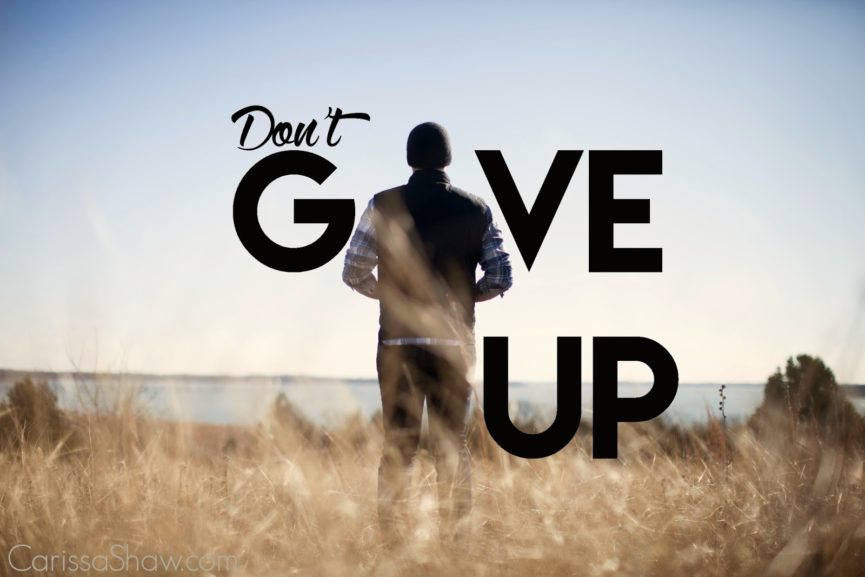 Image result for don't give up