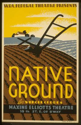 Nativ Ground WPA Federal Theater Poster