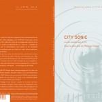 City-Sonic-Book_cover-full_Les-arts-sonores-dans-la-cite_Editions-La-Lettre-Volee_Transcultures-2015