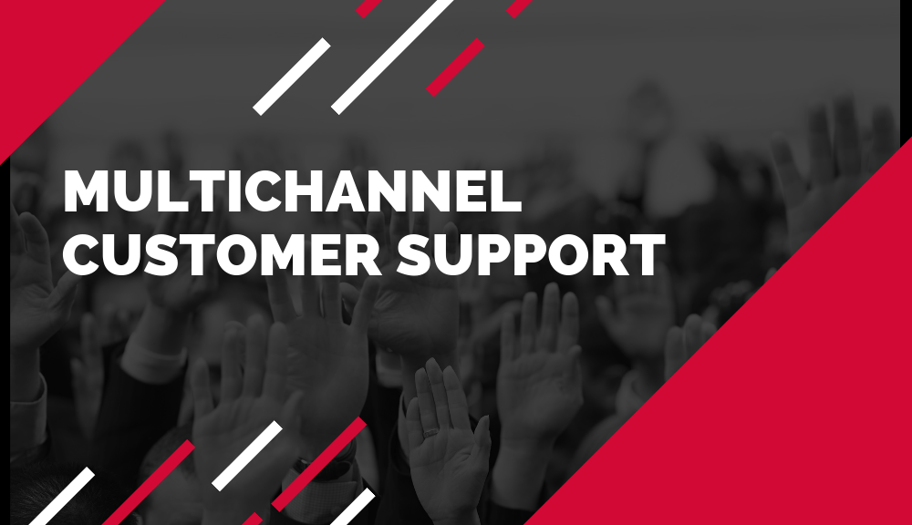 mutichannel customer support
