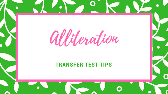 Transfer test tips AQE test English alliteration