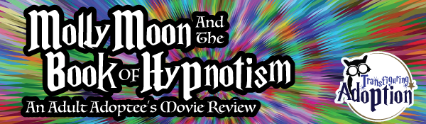 molly-moon-hypnotism-movie-review-header
