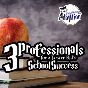 3-professionals-for-foster-kids-school-success