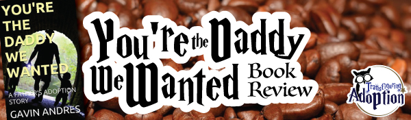youre-the-daddy-i-wanted-gavin-andres-book-review-header