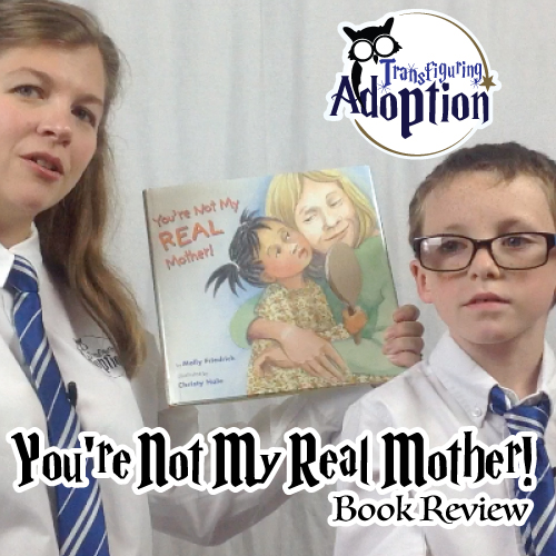 Youre-not-my-real-mother-adoption-book-pinterest