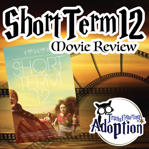 Short-term-12-movie-review-foster-care-pinterest