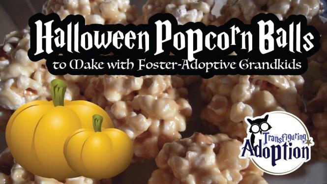 halloween-popcorn-balls-make-foster-adoptive-grandkids-facebook